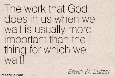 Quotation-Erwin-W-Lutzer-god-work-patience-Meetville-Quotes-93642