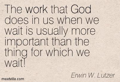 Quotation-Erwin-W-Lutzer-god-work-patience-Meetville-Quotes-93642